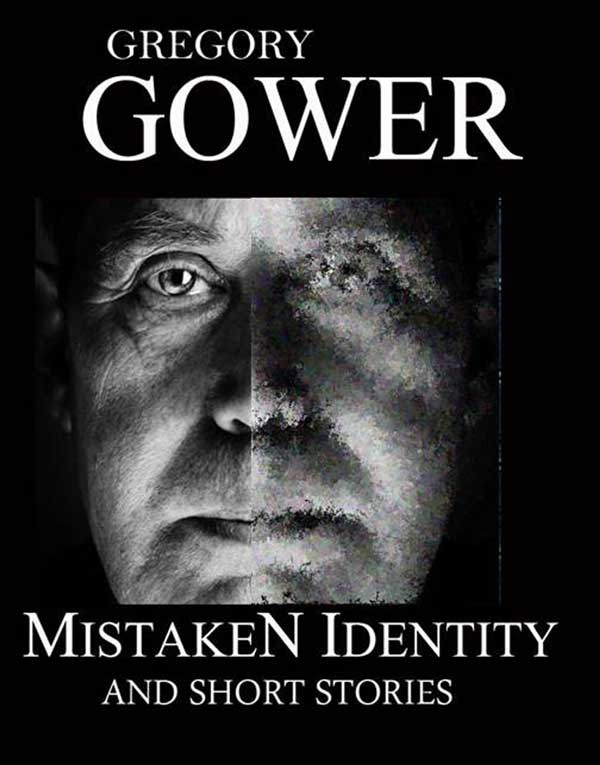 Sussex Book Of The Month:  Mistaken Identity and Short Stories by Gregory Gower